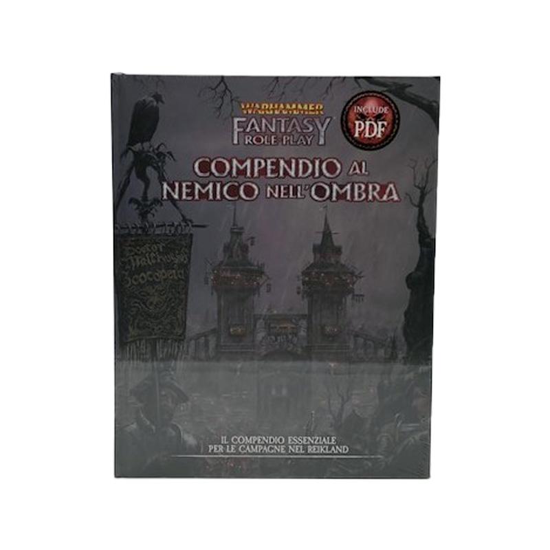 Warhammer Fantasy Roleplay Compendio al Nemico nell'Ombra