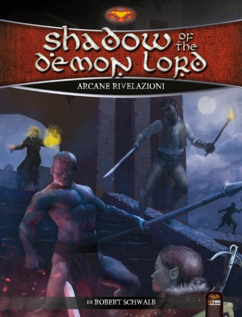 Shadow of the Demon Lord Arcane Rivelazioni