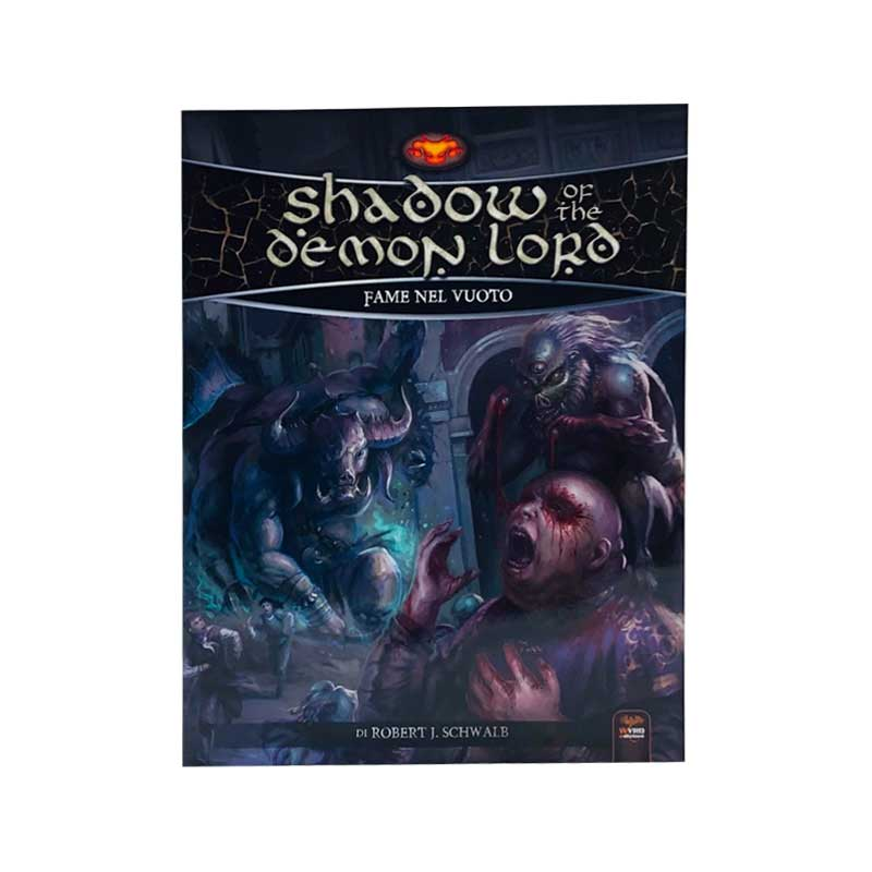 Shadow of the Demon Lord Fame nel Vuoto