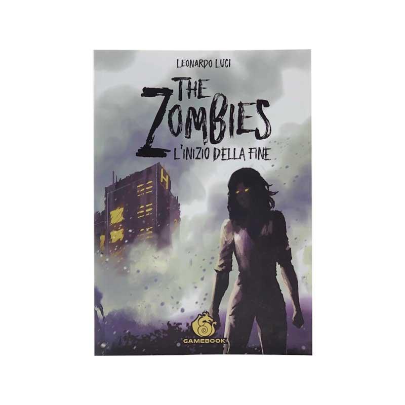 The Zombies l'Inizio della Fine Gamebook