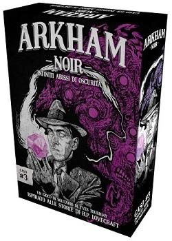 Arkham Noir Caso 3 Infiniti Abissi di Oscurità