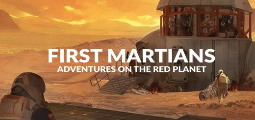 <h1>First Martians</h1><br>